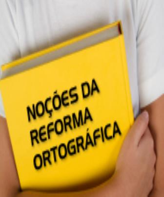 O Porque da Nova Ortografia da Língua Portuguesa