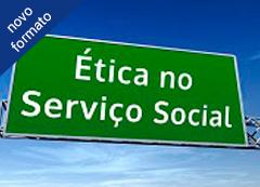 Ética no Serviço Social