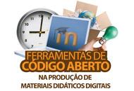 Ferramentas de código aberto na produção de materiais didáticos digitais
