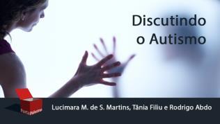 Discutindo o Autismo