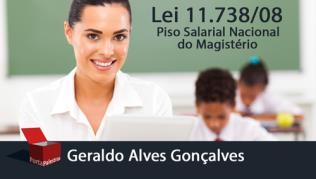 Lei 11.738/08 - Piso Salarial Nacional do Magistério