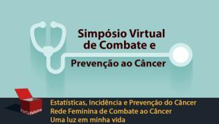 I Simpósio Virtual de Combate e Prevenção ao Câncer