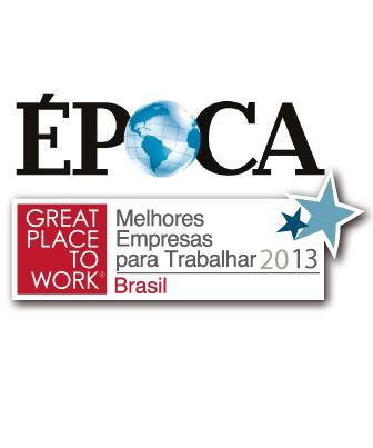 2013 - 30 Melhores Empresas para Trabalhar do Brasil - Great Place to Work