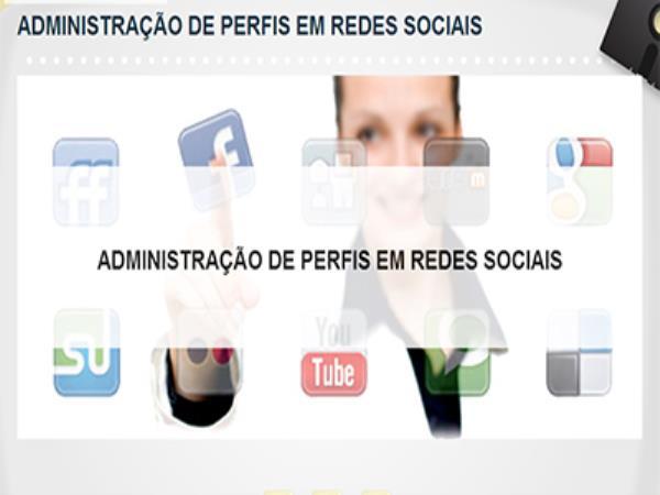 Curso Administração de Perfis em Redes Sociais