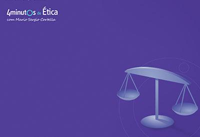 4 Minutos de Ética com Mario Sergio Cortella