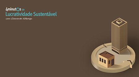 Curso 4 Minutos de Lucratividade Sustentável com Clemente Nóbrega