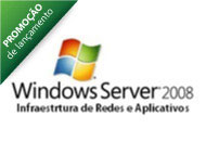 10168AC - Conceitos Básicos da Infraestrutura de Rede e Aplicativos do Windows Server 2008