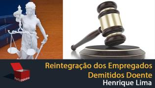 Reintegração dos Empregados Demitidos Doentes