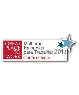 2013 - Melhores Empresas para Trabalhar do Brasil e do Centro-Oeste - Great Place to Work
